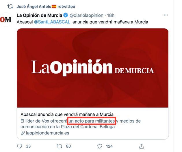 Tuit de La Opinión de Murcia refiriéndose al acto de Vox como un acto. El mensaje, como se ve arriba,...