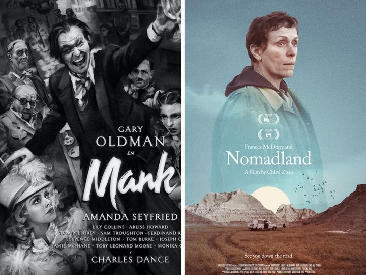 Carteles de 'Mank' y 'Nomadland', las cintas más nominadas.