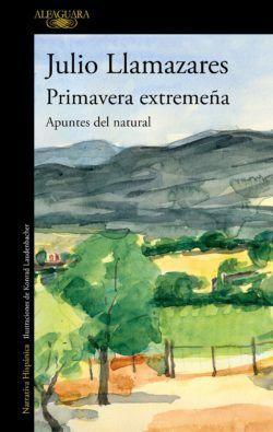 Libro 'Primavera extraña' de Julio Llamazares.