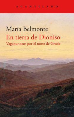 El libro 'En tierra de Dioniso', de María Belmonte.