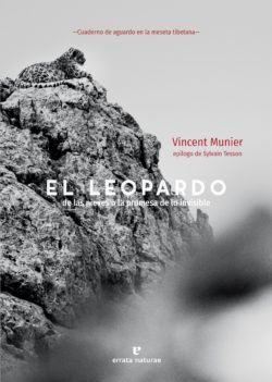Libro 'El leopardo de las nieves o la promesa de lo invisible', deVincent Munier.