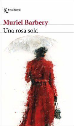 El libro 'Una rosa sola', de Muriel Barbery.