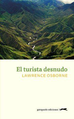 El libro 'El turista desnudo', de Lawrence Osborne.