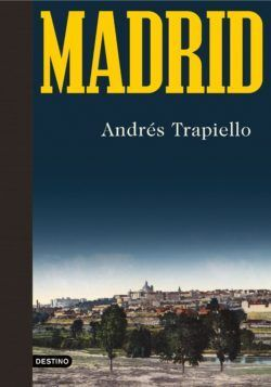 El libro 'Madrid', de Andrés Trapiello.