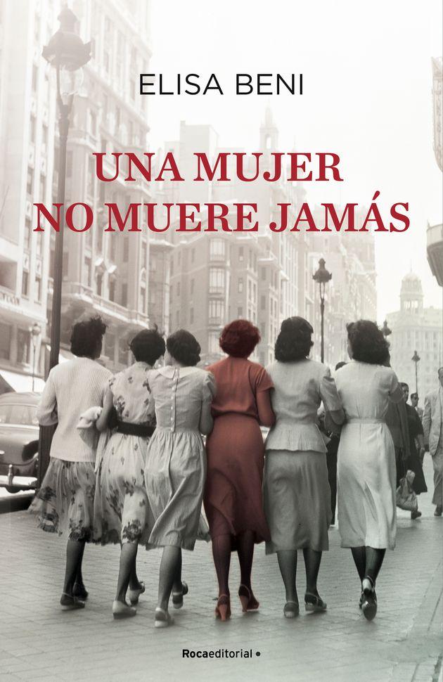 La portada de 'Una mujer no muere jamás', el nuevo libro de Elisa