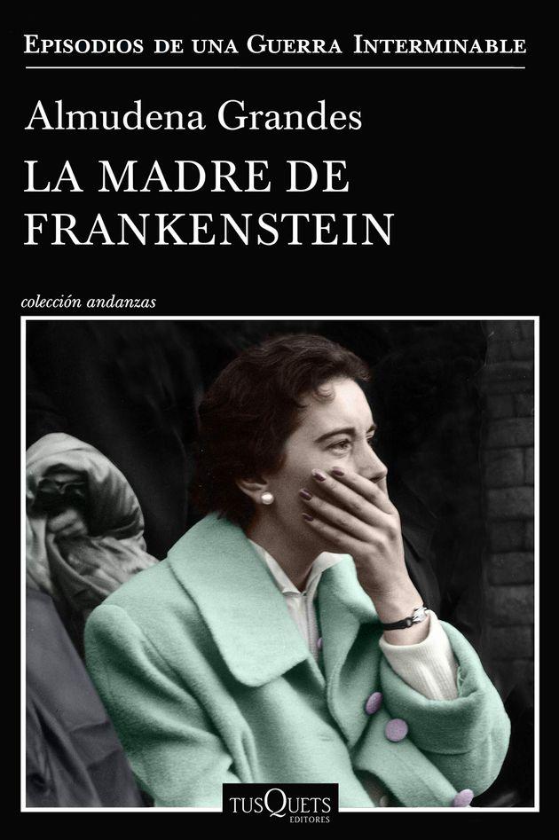 Portada de 'La madre de Frankenstein', de Almudena