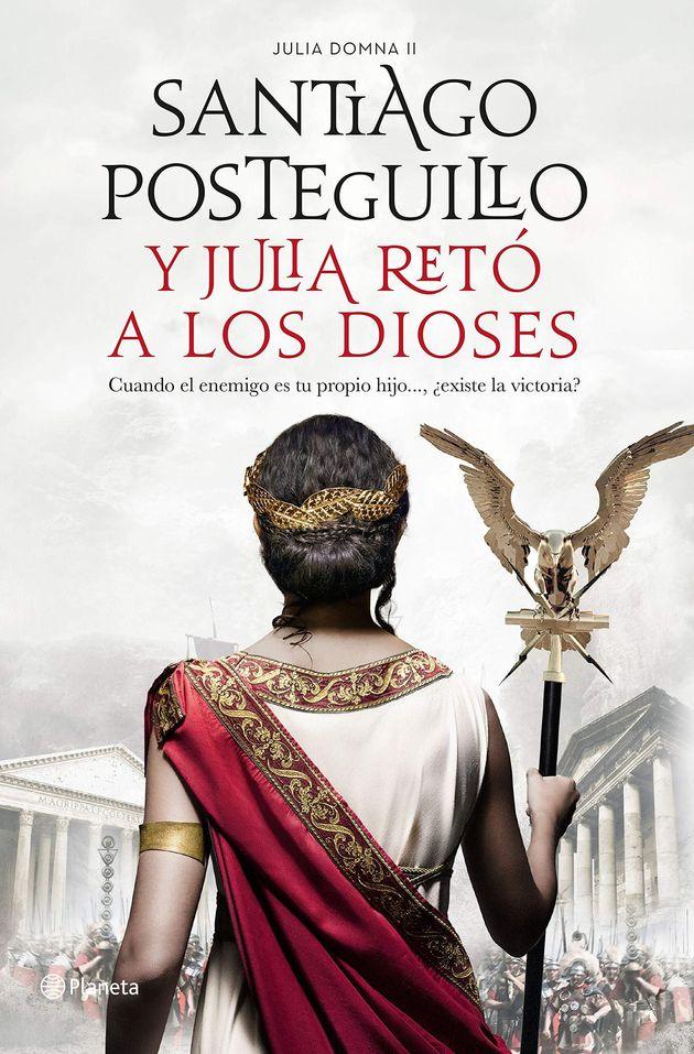 Portada de 'Y Julia retó a los Dioses', de Santiago