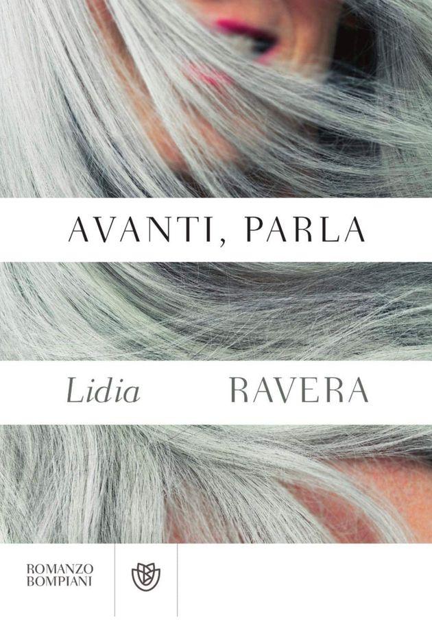 Avanti, Parla - Lidia Ravera -