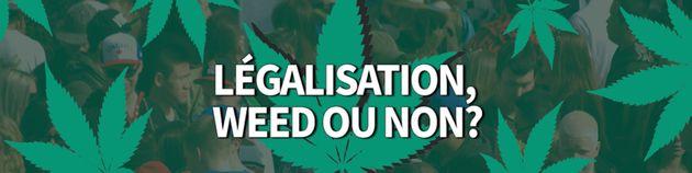 Légalisation du cannabis: c'est weed ou bien c'est