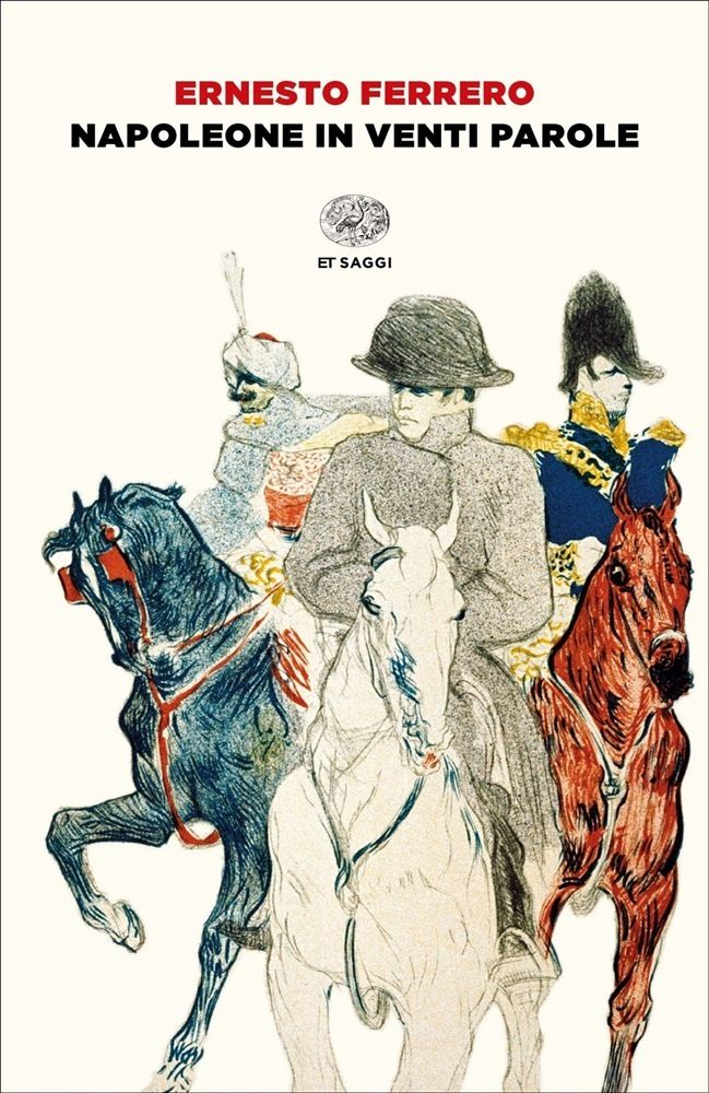 Ernesto Ferrero, Napoleone in venti