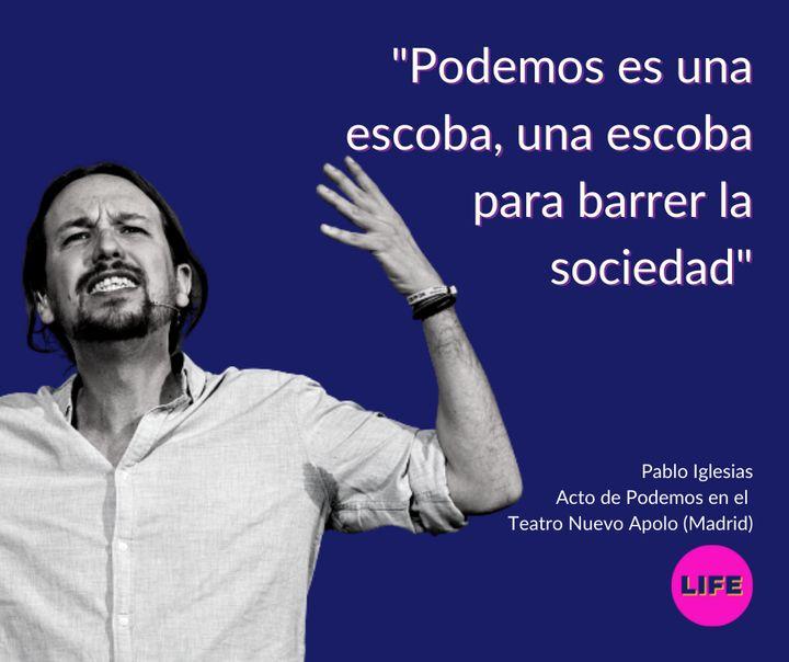 Frase de Pablo Iglesias en el acto de Podemos en el Teatro Nuevo Apolo de Madrid en 2014.