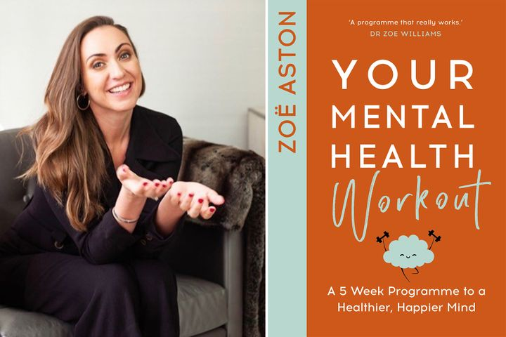 Therapist Zoë Aston has written a book filled with helpful mental health workouts.
