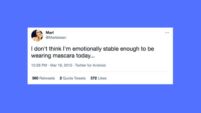 26 Funny And Relatable Tweets About Being A Hot Mess With Mascara.jpg
