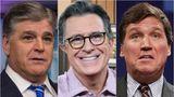 Sean Hannity, Stephen Colbert, Tucker Carlson