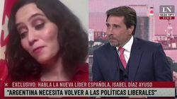 Entrevistan a Ayuso desde Argentina y el presentador la deja con esta cara por lo que le dijo en