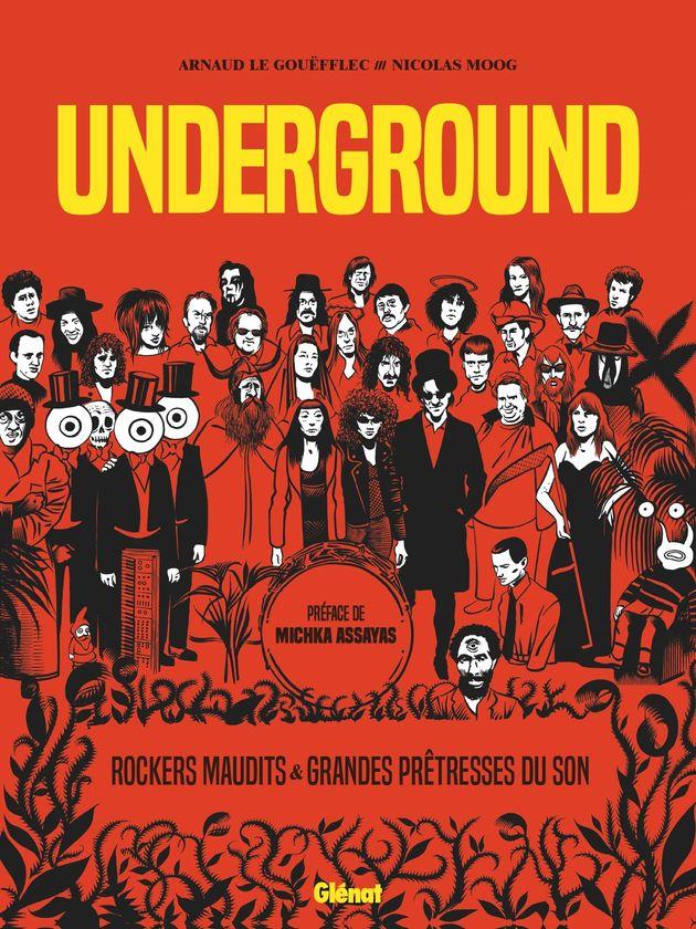 Arnaud Le Gouëfflec et Nicolas Moog - Underground - Ed.Glénat (316 pages, 30