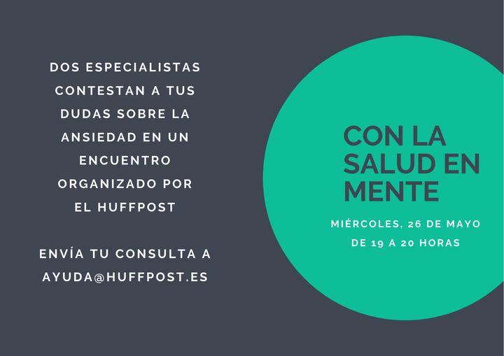 Segundo encuentro digital Con la salud en mente, organizado por El HuffPost.