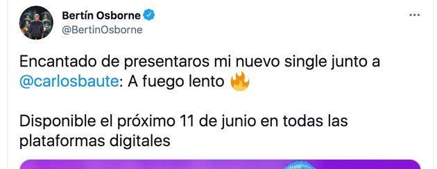 Tuit de Bertín Osborne anunciando su nueva canción con Carlos