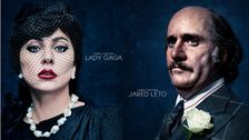 'House Of Gucci' Posters Introduce Vampy Lady Gaga And Unrecognizable Jared Leto
