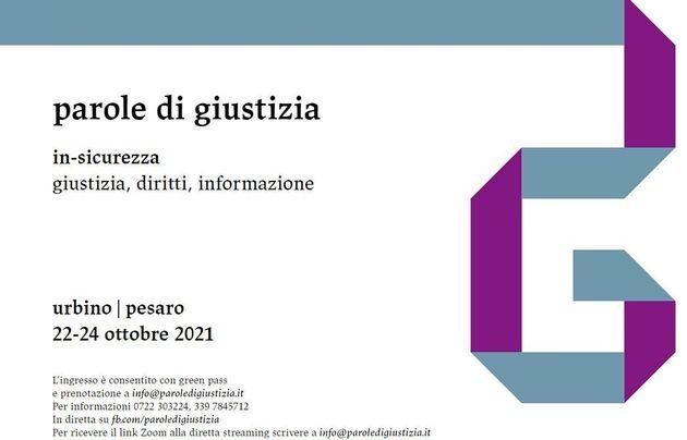 Sicurezza, diritti e informazione: da oggi al 24 ottobre a Pesaro e Urbino il festival Parole di giustizia