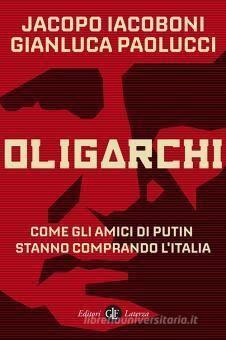 """""""Oligarchi. Come gli amici di Putin stanno comprando l'Italia"""". HuffPost pubblica uno stralcio"""